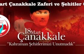 18 Mart Çanakkale Deniz Zaferi ve Şehitleri Anma Günü Mesajı